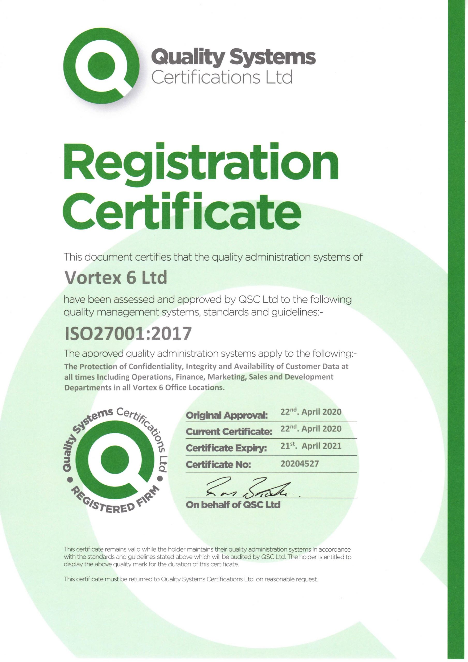 Vortex 6 achieved the ISO 27001: 2017 certification.